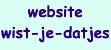 Wist-je-datjes Website